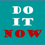 Do it now - motivation for virtual assistants
