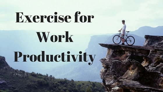 exercise-for-work-productivity