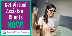 Get Virtual Assistant Clients Now