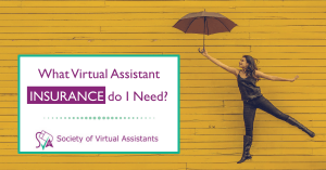 Virtual Assistant Insurance - What do you need as a UK VA?